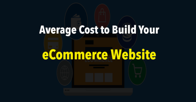 Cost to Build an eCommerce Website